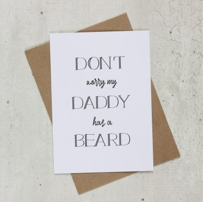 Kaart don't worry daddy has a beard