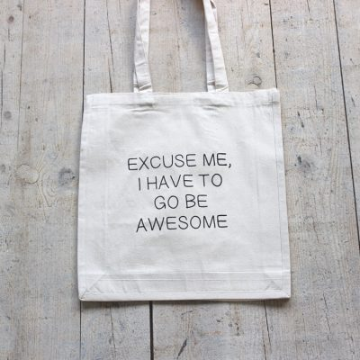 Canvas tas excuse me be awesome